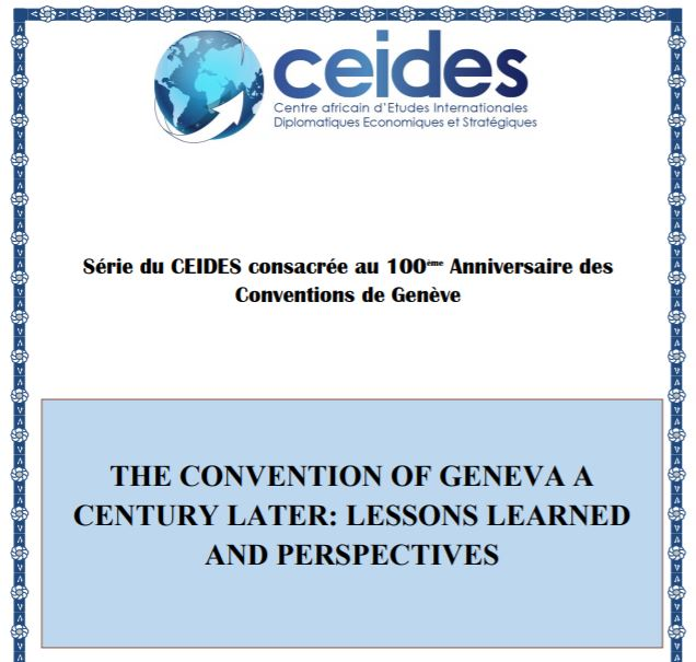 THE CONVENTION OF GENEVA A CENTURY LATER: LESSONS LEARNED AND PERSPECTIVES