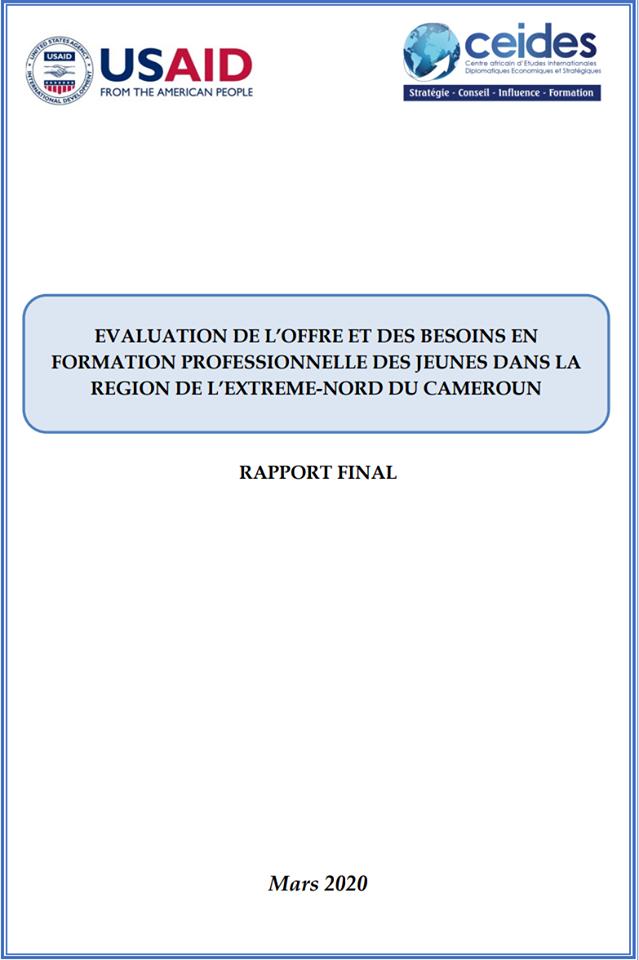 EVALUATION DE L'OFFRE ET DES BESOINS EN FORMATION PROFESSIONNELLE DES JEUNES DANS LA REGION DE L'EXTREME-NORD DU CAMEROUN