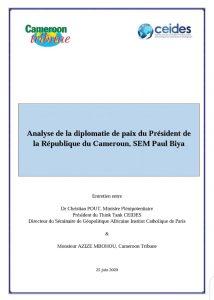 Analyse de la diplomatie de paix du Président de la République du Cameroun, SEM Paul Biya
