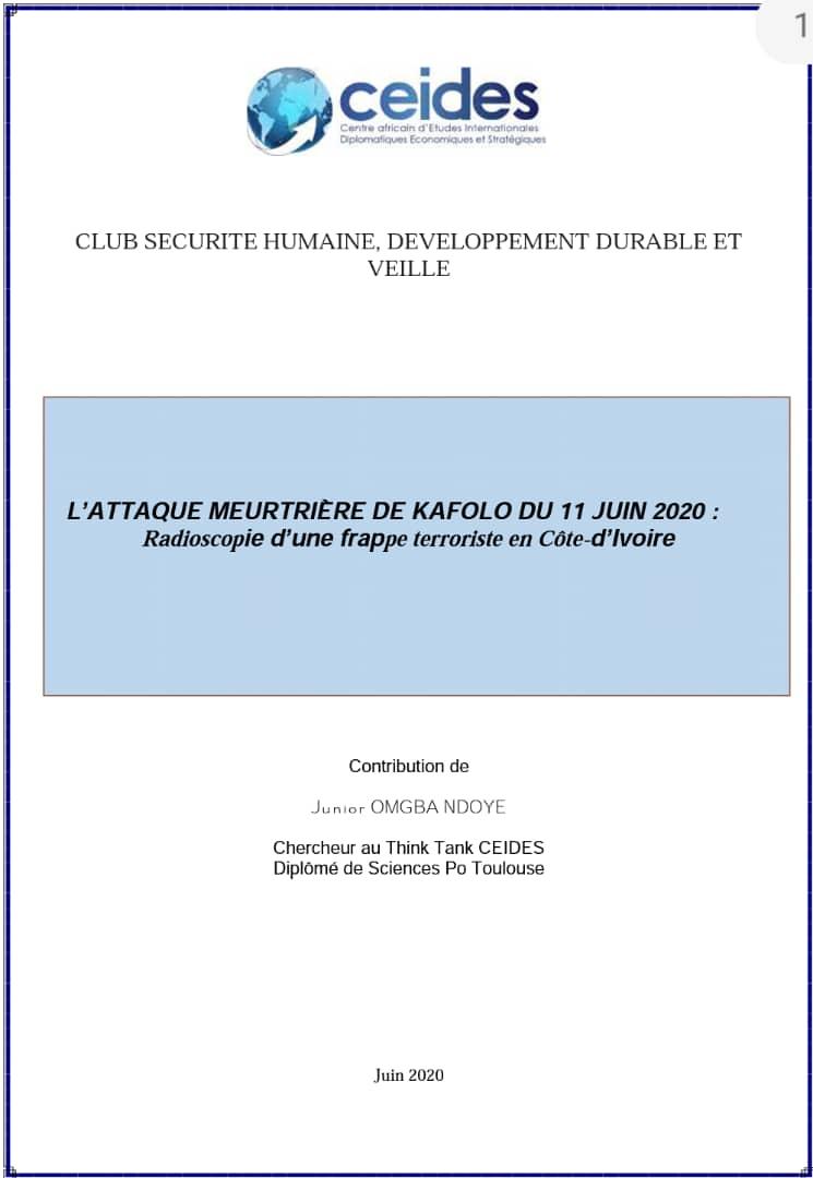 L'ATTAQUE MEURTRIÈRE DE KAFOLO DU 11 JUIN 2020 : Radioscopie d'une frappe terroriste en Côte-d'Ivoire