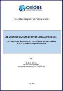 Les menaces majeures contre l'humanité en 2020. Une synthèse du Rapport sur les risques catastrophiques globaux 2020 de Global Challenges Foundation