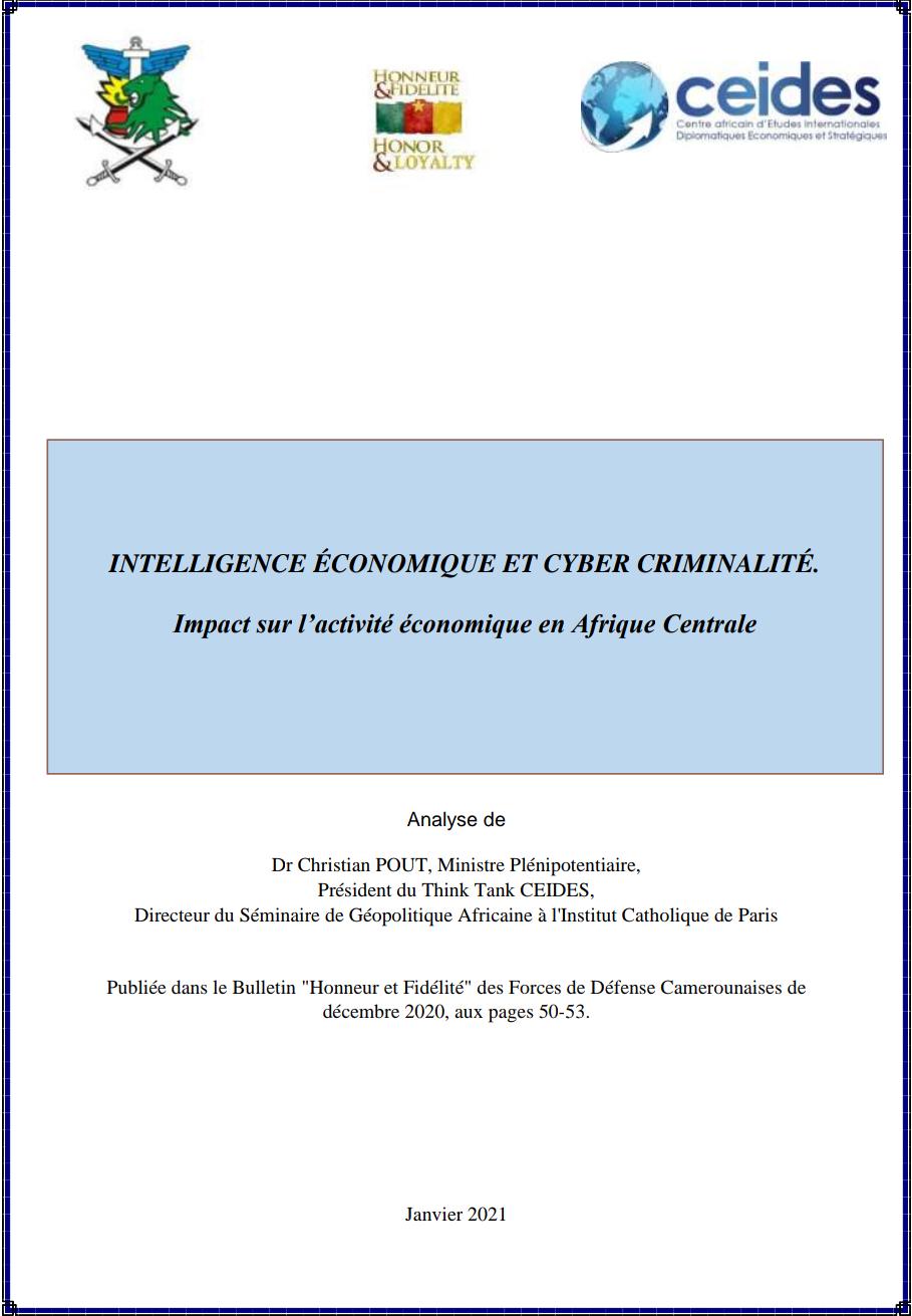 Intelligence économique et cyber criminalité. Impact sur l'activité économique en Afrique centrale