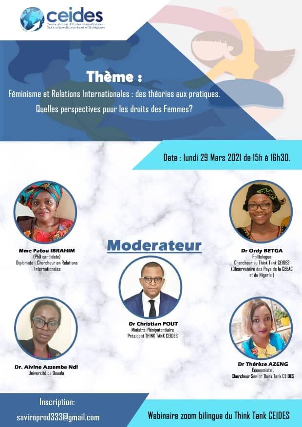 Webinaire zoom bilingue du Think Tank CEIDES  sur le thème : «Féminisme et Relations Internationales : des théories aux pratiques. Quelles perspectives pour les droits des Femmes?»