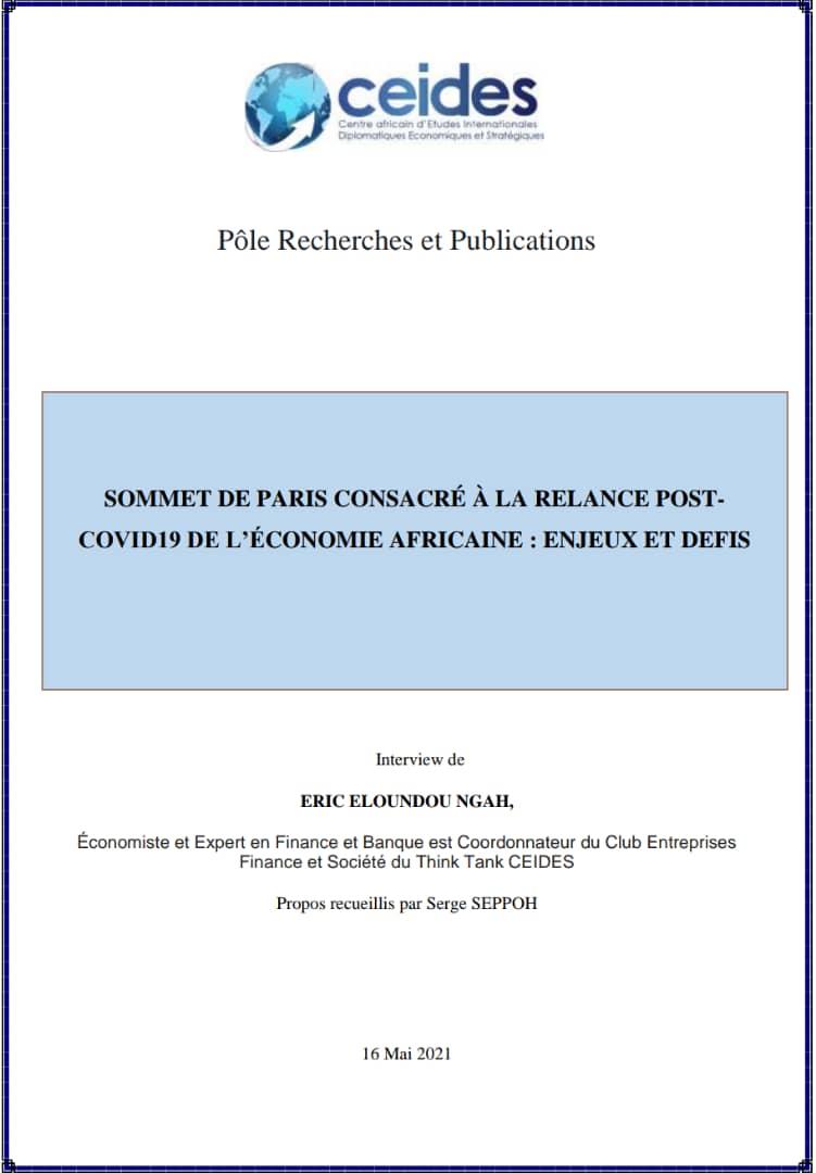 SOMMET DE PARIS CONSACRÉ À LA RELANCE POST-COVID19 DE L'ÉCONOMIE AFRICAINE : ENJEUX ET DEFIS