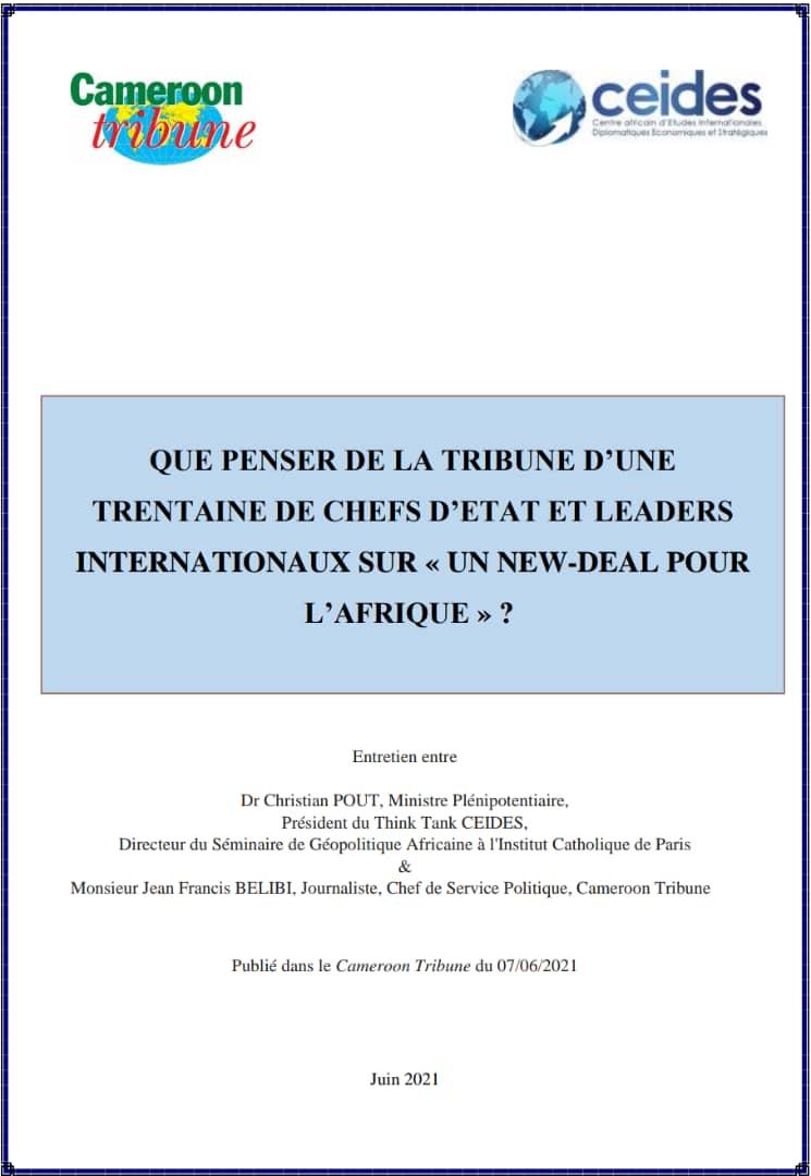 Que penser de la tribune d'une trentaine de Chefs d'État et leaders internationaux sur «Un New Deal pour l'Afrique»?