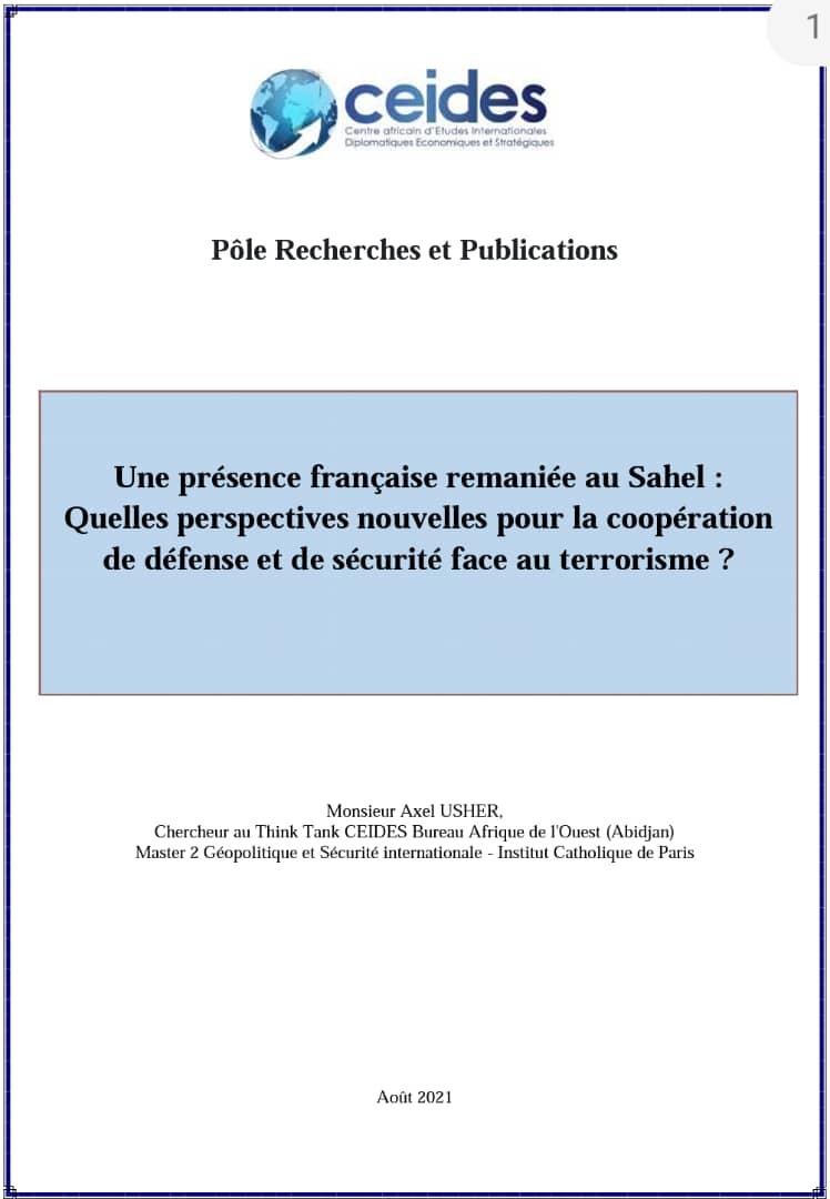 Une présence française remaniée au Sahel : Quelles perspectives nouvelles pour la coopération de défense et de sécurité face au terrorisme ?